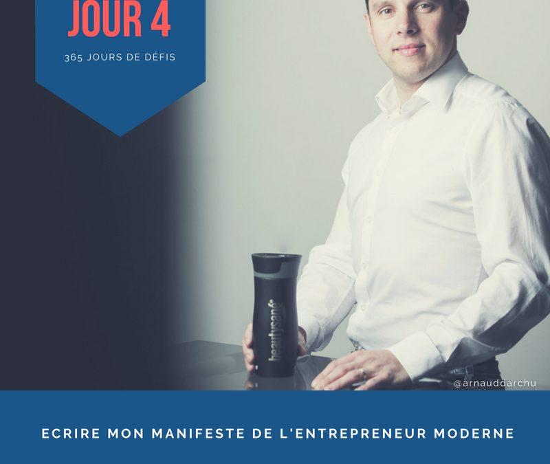 Jour 4 – Ecrire mon Manifeste de l'Entrepreneur Moderne